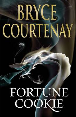 Fortune Cookie by Bryce Courtenay