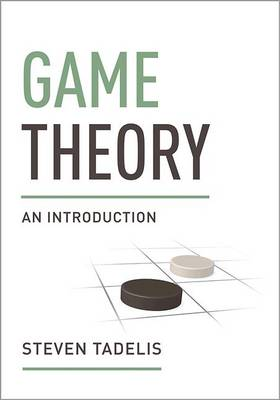 Game Theory by Steven Tadelis