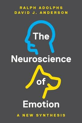 The Neuroscience of Emotion by Ralph Adolphs