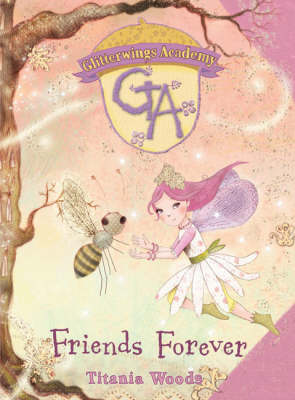 Friends Forever by Titania Woods