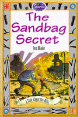 The Sandbag Secret: A Tale About the Blitz by Jon Blake