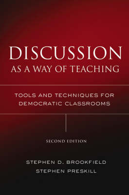 Discussion as a Way of Teaching by Stephen Preskill