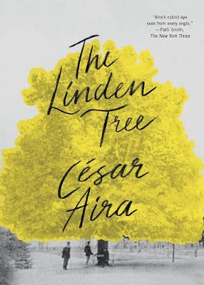 The Linden Tree by Cesar Aira