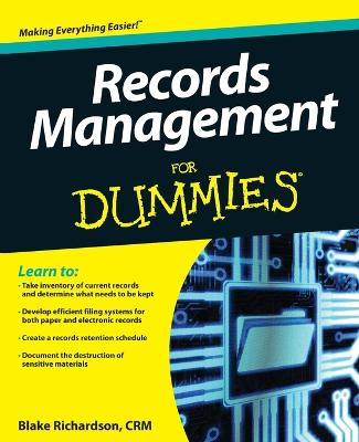 Records Management For Dummies by Blake Richardson