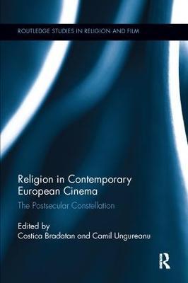 Religion in Contemporary European Cinema by Costica Bradatan