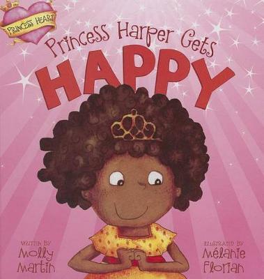 Princess Harper Gets Happy book