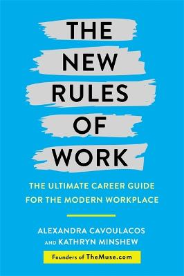 New Rules of Work by Kathryn Minshew