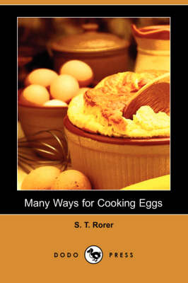 Many Ways for Cooking Eggs (Dodo Press) book
