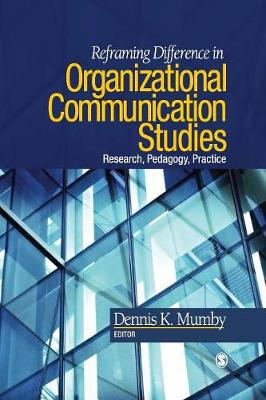 Reframing Difference in Organizational Communication Studies by Dennis K. Mumby