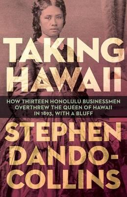 Taking Hawaii by Stephen Dando-Collins