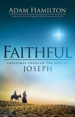Faithful by Adam Hamilton