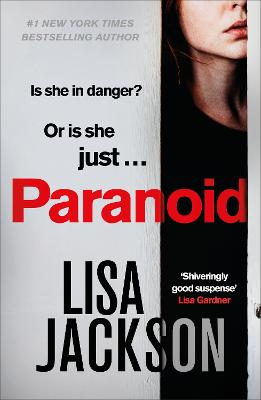 Paranoid: The new gripping crime thriller from the bestselling author by Lisa Jackson