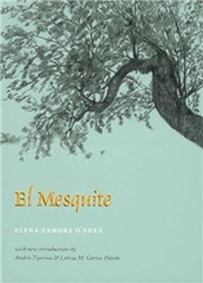 El Mesquite by Andres Tijerina