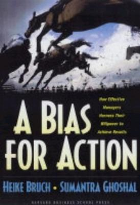 Bias for Action by Heike Bruch