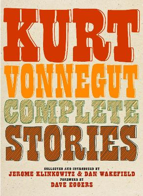 Kurt Vonnegut Complete Stories by Kurt Vonnegut