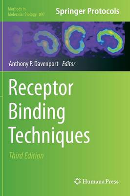 Receptor Binding Techniques by Anthony P. Davenport