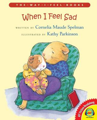 When I Feel Sad by Cornelia Maude Spelman