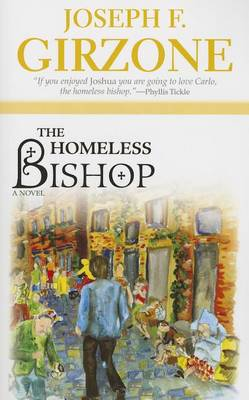 The Homeless Bishop by Joseph F. Girzone