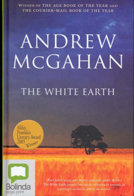 The The White Earth by Andrew McGahan