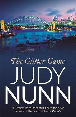 The The Glitter Game by Judy Nunn
