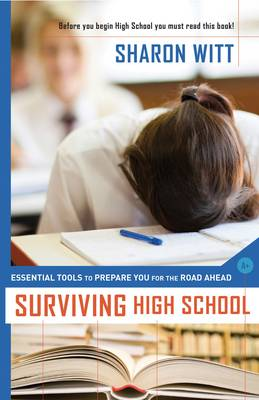 Surviving High School by Sharon Witt