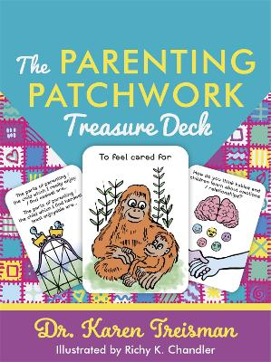 The Parenting Patchwork Treasure Deck: A Creative Tool for Assessments, Interventions, and Strengthening Relationships with Parents, Carers, and Children book