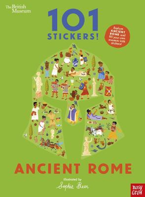 British Museum 101 Stickers! Ancient Rome by Sophie Beer