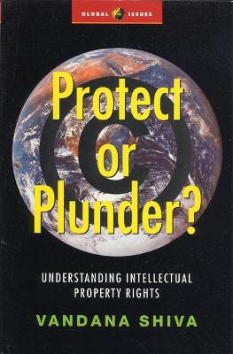 Protect or Plunder? book