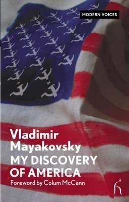 My Discovery of America by Vladimir Mayakovsky