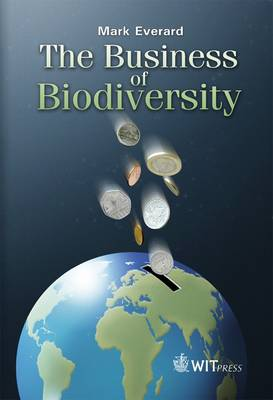 The Business of Biodiversity by Mark Everard