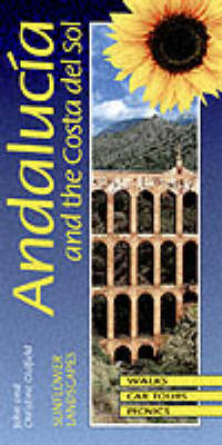 Landscapes of Andalucia and the Costa del Sol by John Oldfield