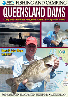 Fishing & Camping in Queensland Dams by Rod Harrison