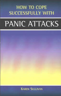 Panic Attacks by Karen Sullivan