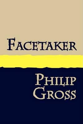Facetaker by Philip Gross