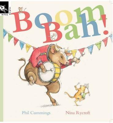 Boom Bah! by Phil Cummings