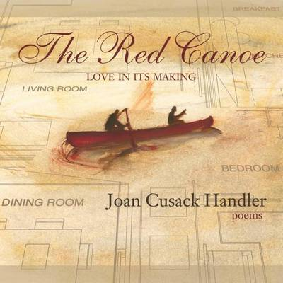 The Red Canoe by Joan Cusack Handler