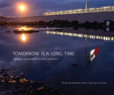 Tomorrow Is a Long Time book