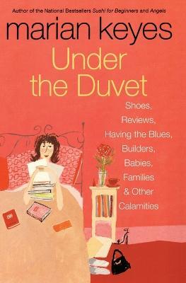 Under the Duvet by Marian Keyes
