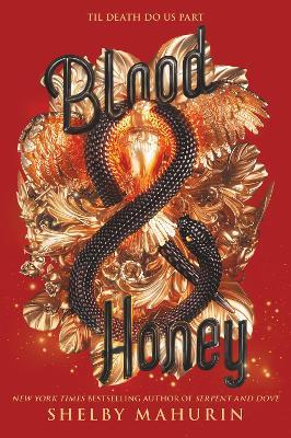 Blood & Honey by Shelby Mahurin