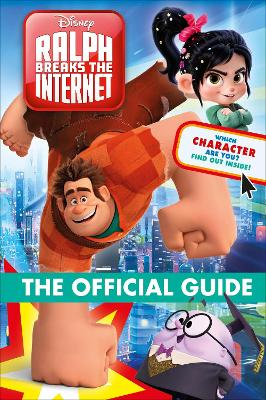 Ralph Breaks the Internet The Official Guide book