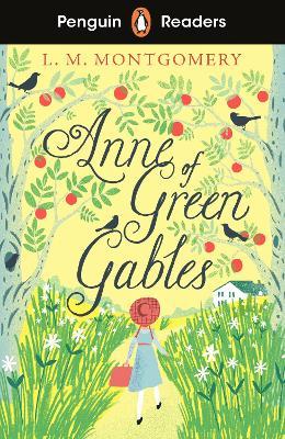 Penguin Readers Level 2: Anne of Green Gables (ELT Graded Reader) book