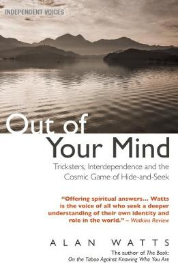 Out of Your Mind by Alan Watts