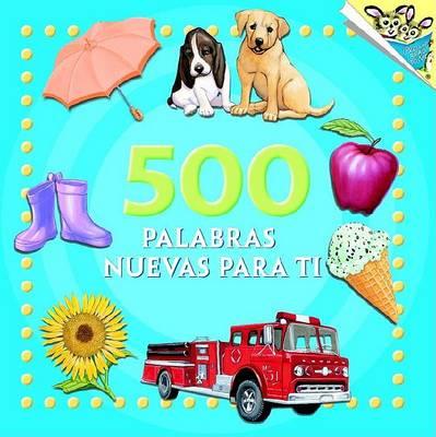 500 Palabras Nuevas Para Ti by Random House
