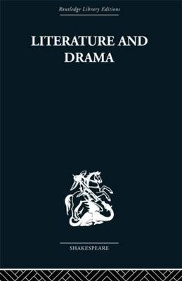 Literature and Drama by Stanley Wells