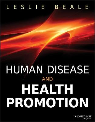 Human Disease and Health Promotion by Leslie Beale