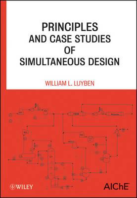Principles and Case Studies of Simultaneous Design book