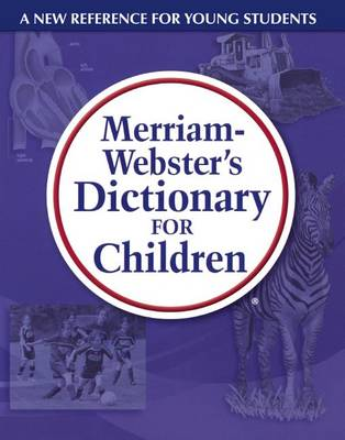 Merriam-Webster's Dictionary for Children book