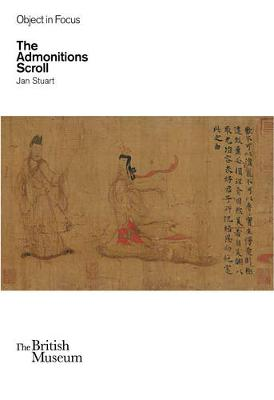 Objects in Focus: The Admonitions Scroll book