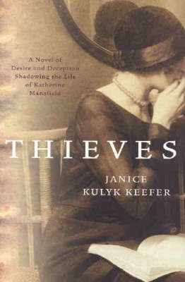 Thieves by Janice Kulyk Keefer