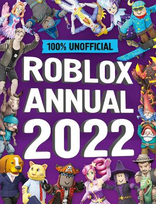 Unofficial Roblox Annual 2022 by Daniel Lipscombe